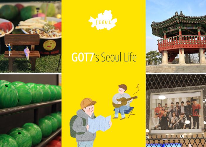 GOT7's Seoul Life